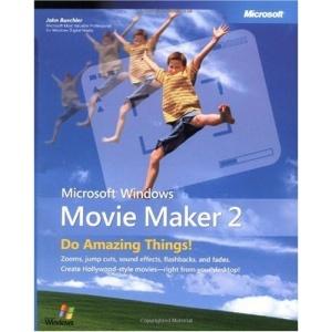Windows Movie Maker 2: Do Amazing Things: No. 2 (Bpg-Other)