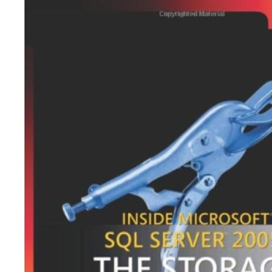 Inside SQL Server 2005: The Storage Engine (Solid Quality Learning)