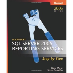 SQL Server 2005 Reporting Services Step by Step Book/CD Package (Step by Step (Microsoft))