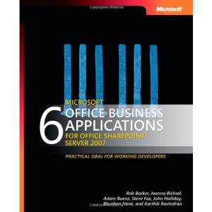 6 Microsoft Office Business Applications For Office Sharepoint Server 2007 (PRO-Developer)