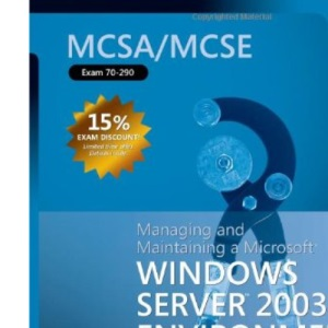 MCSA/MCSE Self Paced Training Kit: Managing & Maintaining a MS Windows Server 2003 Environment 2nd Edition: Managing and Maintaining a Microsoft Windows Server 2003 Environment
