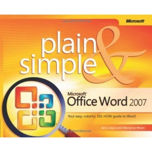Microsoft Office Word 2007 Plain & Simple (Plain & Simple)