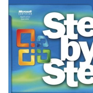 Microsoft Office Access 2007 Step by Step Book/CD Package (Step by Step (Microsoft))