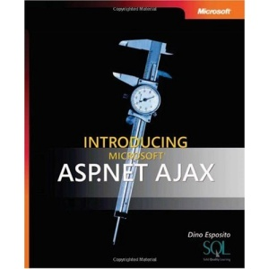 Introducing Microsoft ASP.NET Ajax (PRO-Developer)