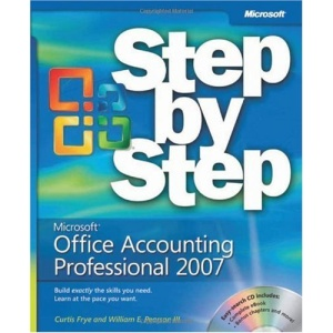 Microsoft Office Accounting Professional 2007 Step by Step, Book/CD Package (BPG-step by Step)