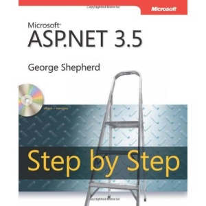 Microsoft ASP.NET 3.5 Step by Step 2nd Edition, Book/CD Package (PRO- Step by Step Developer)
