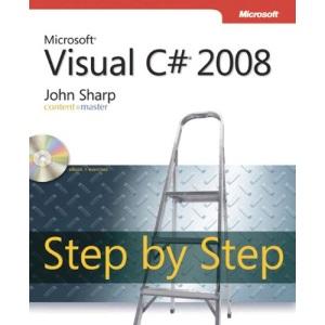 Microsoft® Visual C#® 2008 Step by Step (PRO- Step by Step Developer)