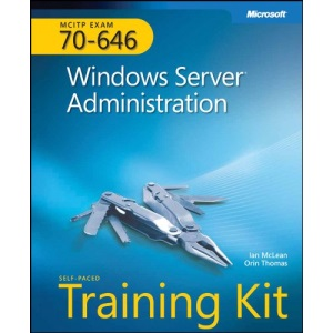 MCITP Self-Paced Training Kit (Exam 70-646): Windows Server 2008 Administration, Book/CD Package: Windows Server Adminstrator (PRO-Certification)