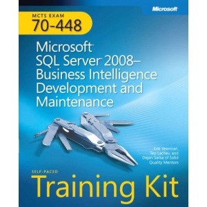 MCTS Self-Placed Training Kit (Exam 70-448): Microsoft SQL Server 2008 - Business Intelligence Development and Maintenance Book/CD Package (Self-Paced Training Kits)