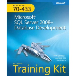 MCTS Self-Paced Training Kit (Exam 70-433): Microsoft SQL Server 2008 - Database Development Book/DVD Package