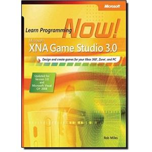 Microsoft XNA Game Studio 3.0: Learn Programming Now! (Pro - Developer)