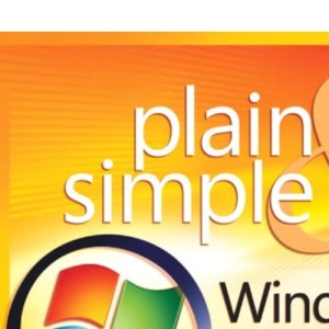 Windows 7 Plain & Simple (Plain and Simple)