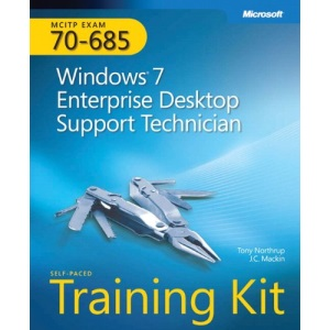 MCITP Self-Placed Training Kit (Exam 70-685): Windows 7 Enterprise Desktop Support Technician Book/CD Package (Pro Certification)