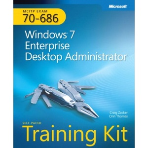 MCITP Self-Paced Training Kit (Exam 70-686): Windows 7 Desktop Administrator Book/CD Package