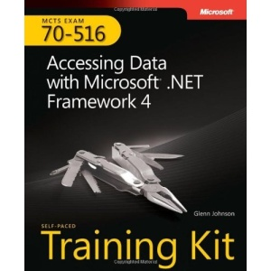 MCTS Self-Paced Training Kit (Exam 70-516): Accessing Data with Microsoft .NET Framework 4 Book/CD Package