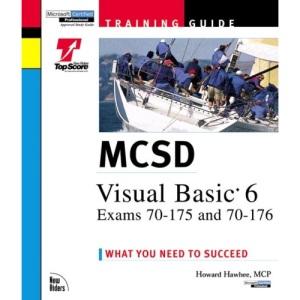 MCSD Training Guide: Visual Basic 6 Exams (Training guides)