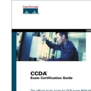 CCDA Exam Certification Guide: CCDA Exam 9E0-004 (Cisco Career Certifications)