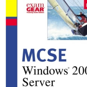 MCSE Training Guide (70-215): Installing, Configuring, and Administering Windows 2000 Server
