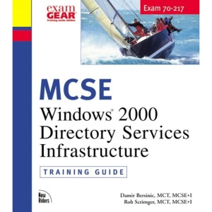 MCSE Training Guide: Windows 2000 Directory Services Administration (Training Guides (Que))