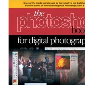 The Photoshop Book for Digital Photographers (Voices (New Riders))