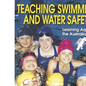 Teaching Swimming and Water Safety (Austswim)