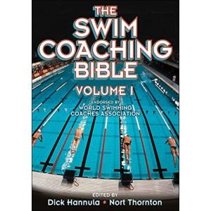 The Swim Coaching Bible, Volume I (The Coaching Bible)