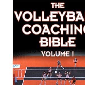 The Volleyball Coaching Bible (The Coaching Bible Series)