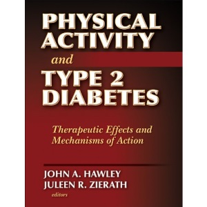 Physical Activity and Type 2 Diabetes: Therapeutic Effects and Mechanisms of Action
