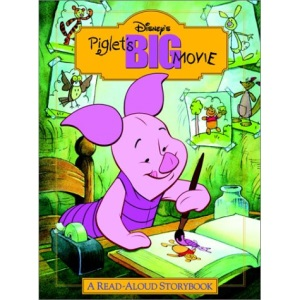 Piglet's Big Movie: A Read-Aloud Story Book (Read-Aloud Storybooks (Disney))