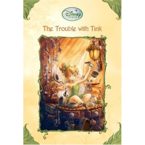 The Trouble with Tink (Disney Fairies (Quality))