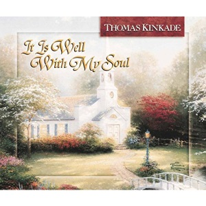 It is Well with My Soul (Thomas Kinkade's Lighted Path Collection)