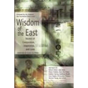 Wisdom of The East: Tales of Spirituality, Inspiration, and Love