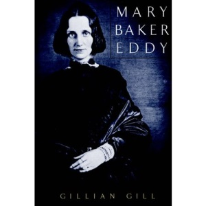 Mary Baker Eddy (Merloyd Lawrence Book)