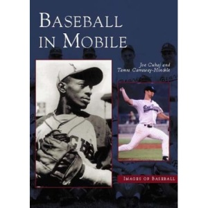 Baseball in Mobile (Images of Baseball)