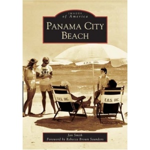 Panama City Beach (Images of America (Arcadia Publishing))