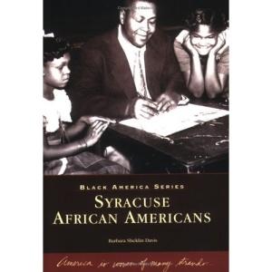 Syracuse African Americans (Black America)