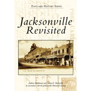 Jacksonville Revisited (Postcard History)