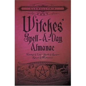 Witches' Spell-a-day Almanac 2007