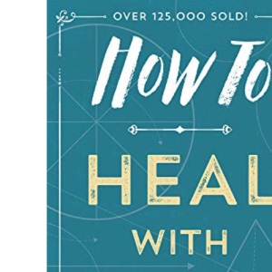 How to Heal with Color (How to (Llewellyn))