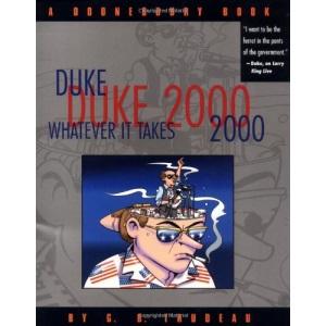 Duke 2000: Whatever it Takes (Doonesbury Books (Andrews & McMeel))