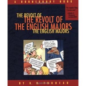 The Revolt of the English Majors (A Doonesbury book)