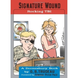 Signature Wound: Rocking TBI (Doonesbury Collection)