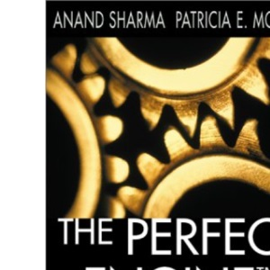The Perfect Engine: How to Win in the New Demand Economy by Building to Order with Fewer Resources