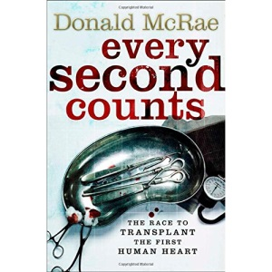 Every Second Counts: The Race to Transplant the First Human Heart