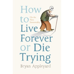 How to Live Forever or Die Trying: On the New Immortality