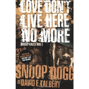 Love Don't Live Here No More (Doggy Tales)