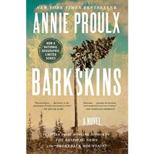 Barkskins: Annie Proulx
