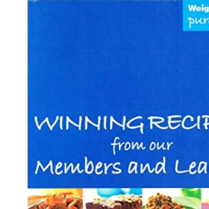 Weight Watchers Pure Points: Winning Recipes from Our Members and Leaders