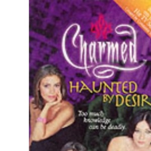 Haunted by Desire (Charmed)
