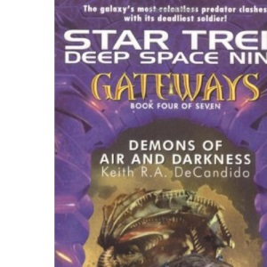 Demons of Air and Darkness: Bk. 4 (Gateways S.)